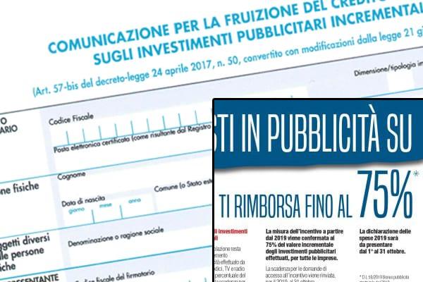 Credito d'imposta per gli investimenti pubblicitari incrementali confermato al 75% del valore incrementale degli investimenti effettuati.